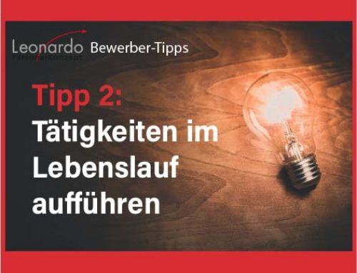 Bewerber-Tipp 2: Tätigkeiten im Lebenslauf aufführen