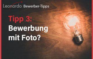 Tipp 3: Bewerbung mit Foto?