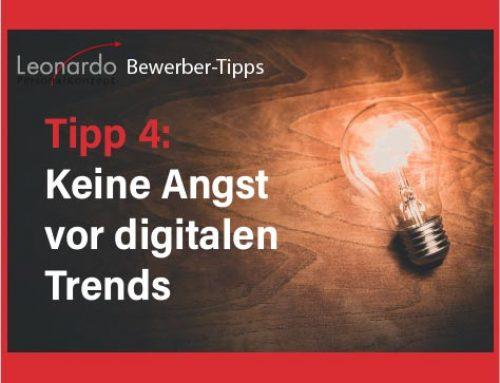 Bewerber-Tipp 4: Keine Angst vor digitalen Trends