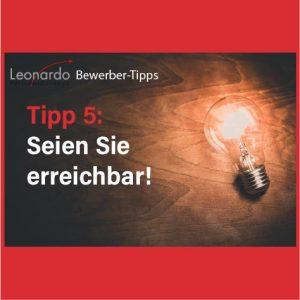 Tipp 5: seien Sie erreichbar.