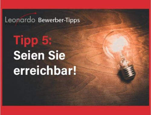 Bewerber-Tipp 5: Seien Sie erreichbar