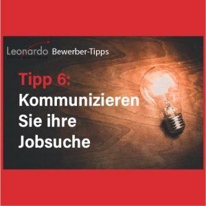 Tipp 6: Jobsuche kommunizieren