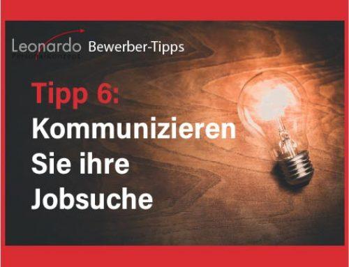 Bewerber-Tipp 6: Kommunizieren Sie Ihre Jobsuche